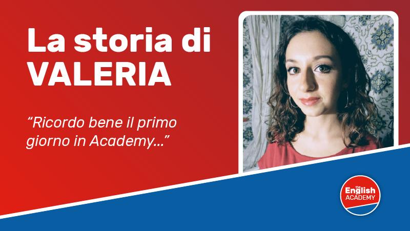 La storia di Valeria